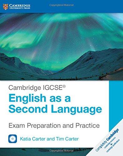 Cambridge IGCSE® English as a Second Language Exam Preparation and Practice with Audio CDs (2) (Cambridge International IGCSE)