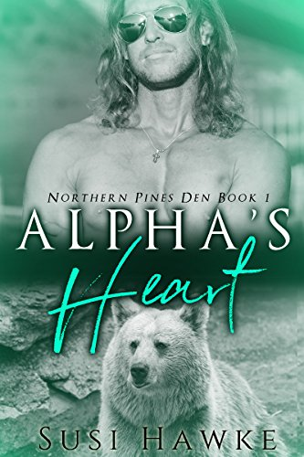 Alpha's Heart (Northern Pines Den Book 1)