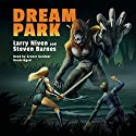 Dream Park Audiobook by Steven Barnes, Larry Niven Narrated by Grover Gardner