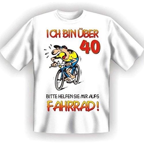 40.Geburtstag Spass T-Shirt Ich bin über 40! Bitte helfen Sie mir aufs Fahrrad! Fb weiss
