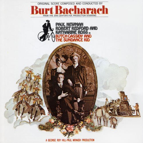 Butch Cassidy and the Sundance Kid (Original Soundtrack) by Bacharach, Burt