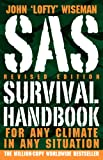"SAS Survival Handbook, John ""Lofty"" Wiseman and John 'Lofty' Wiseman, 0061733199"