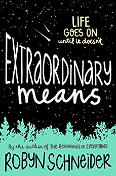 Extraordinary Means by [Schneider, Robyn]