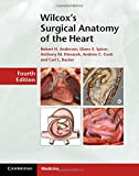 img - for Wilcox's Surgical Anatomy of the Heart book / textbook / text book