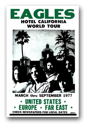 The Eagles Poster - Band 11 x 17 Hotel California World Tour -Don Henly Glenn Frey