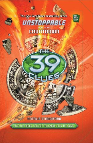 Read Online The 39 Clues: Unstoppable Book 3: Countdown PDF