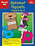 Alphabet Puppets from A to Z, The Mailbox Books Staff, 1562347993