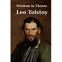 Wisdom in Threes: Selected Short Stories of Leo Tolstoy