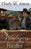 Waylaying the Hauler: Plunging Headlong into Romance
