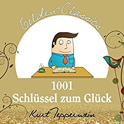 1001 Schlüssel zum Glück (Golden Classics)