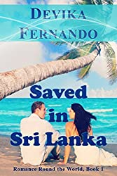 Saved in Sri Lanka: Interracial Island Romance (Romance Round the World (Multicultural) Book 1)
