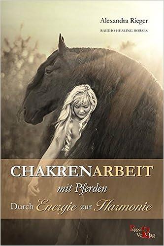Die heilenden Kräfte der Pferde Alexandra Rieger Mängelexemplar