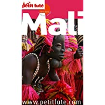 Mali 2012/2013 Petit Futé (Country Guide) (French Edition)