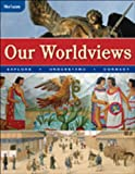 Our Worldviews: Explore, Understand, Connect