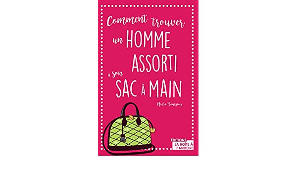 Comment trouver un homme assorti son sac main guide dcal comment trouver un homme assorti son sac main guide dcal french edition kindle edition by nadine bourgeois health fitness dieting kindle fandeluxe Gallery