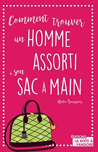 Comment trouver un homme assorti son sac main guide dcal comment trouver un homme assorti son sac main guide dcal french edition fandeluxe Gallery