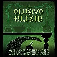 The Elusive Elixir Audiobook by Gigi Pandian Narrated by Julia Motyka