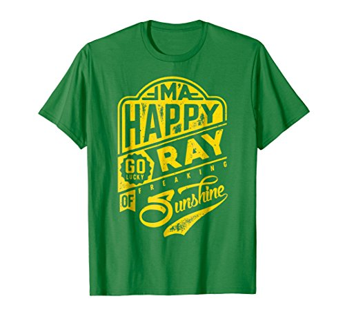 I'm a Happy Go Lucky Ray of Freaking Sunshine Funny T-shirt