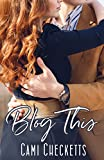 Blog This (Tenderness and Terror: Clean Romantic Thriller Series Book 1)