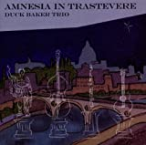 Amnesia in Trastevere by Duck Baker