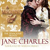 A Misguided Lord: Tenacious Trents, Book 2   Jane Charles