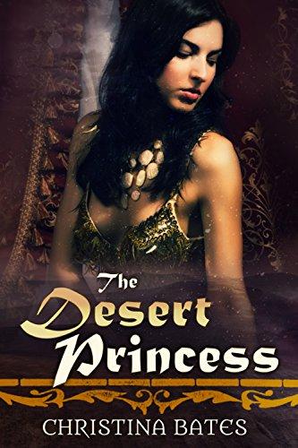 The Desert Princess (The Sultan's Heir Book 2)]()