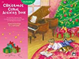 Christmas Activity Book - Pre-Reading, Gayle Kowalchyk and E. L. Lancaster, 0739005308