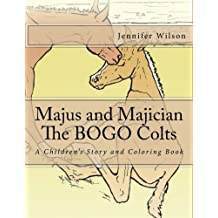 Majus and Majician, The BOGO Colts: A Children's Story and Coloring Book