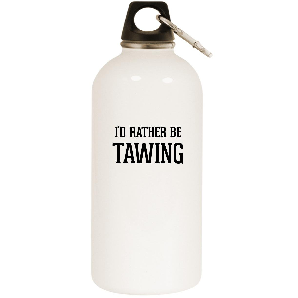 I'd Rather Be TAWING - White 20oz Stainless Steel Water Bottle with Carabiner