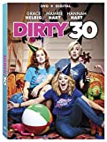 Dirty 30 [DVD + Digital]