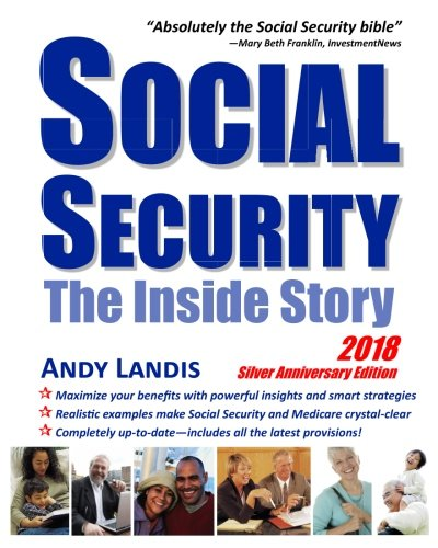 Social Security: The Inside Story, 2018 Silver Anniversary Edition cover
