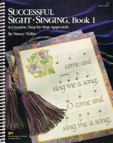 V77T - Successful Sight Singing Book 1 Teacher's Edition