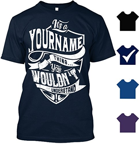 It's YourName Thing You Wouldn't Understand Customized T Shirt - Personalized T Shirt (XL,Navy)