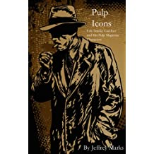 Pulp Icons: Erle Stanley Gardner and His Pulp Magazine Characters
