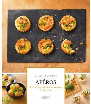 Livre Aperos Fait Maison Hachette Amazon Fr Bricolage