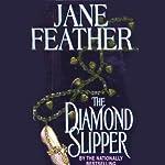 The Diamond Slipper | Jane Feather