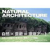NATURAL ARCHITECTURE ナチュラル アーキテクチャー