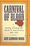Carnival of Blood, John Hammond Moore, 1570036209