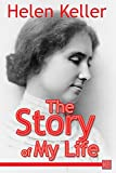 The Story of My Life by Helen Keller front cover