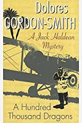 Hundred Thousand Dragons (Jack Haldean Mysteries) by Dolores Gordon-Smith (2011-10-01) Paperback