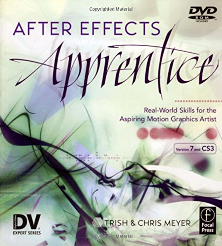 After Effects Apprentice (DV Expert Series) -