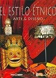 El Estilo Etnico (Spanish Edition)