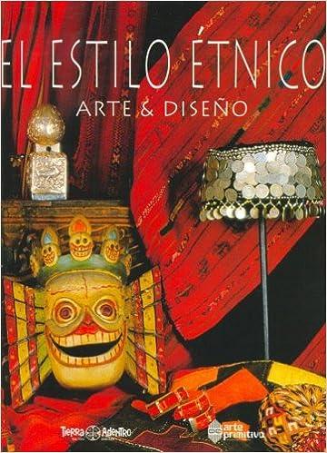 El Estilo Etnico (Spanish Edition) (Spanish)