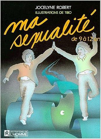 Read Online MA SEXUALITE. : De 9 à 12 ans pdf, epub