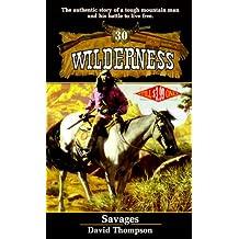 Savages (Wilderness, #30)