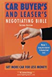 Car Buyer's and Leaser's Negotiating Bible, William Bragg and James Bragg, 0375704663