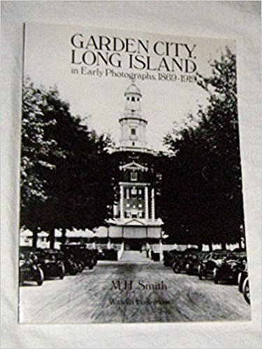 Book Garden City, Long Island in Early Photographs, 1869-1919 (Dover Books on New York City)