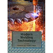 Modern Welding Technology (6th Edition)