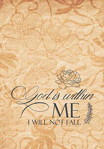 God Is Within In Me I Will Not Fail: Happy Thanksgiving Gift Journal Notebook To Write In, For Gratitude, Memory Keeping, Decoration Ideas, Recipes For Thanksgiving