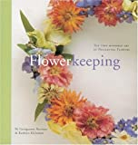 Flowerkeeping, Georgeanne Brennan and Kathryn Kleinman, 1580080545